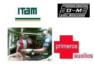 PRIMEROS AUXILIOS SON LOS CUIDADOS INMEDIATOS Y TEMPORALES