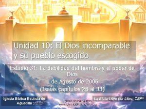 Unidad 10 El Dios incomparable y su pueblo
