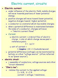 Electric current circuits l Electric current under influence