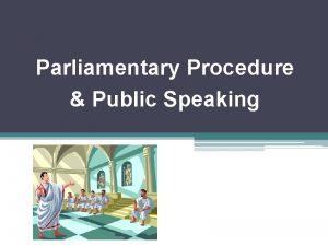 Parliamentary Procedure Public Speaking Public Speaking CDEs in
