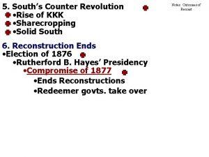 5 Souths Counter Revolution Rise of KKK Sharecropping