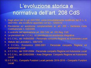 Levoluzione storica e normativa dellart 208 Cd S