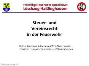 Steuer und Vereinsrecht in der Feuerwehr DiplomKaufmann Albrecht
