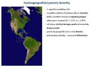 Fyzickogeografick pomery Ameriky 2 najv svetadiel po zii
