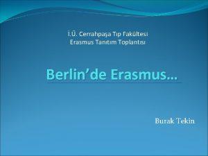 Cerrahpaa Tp Fakltesi Erasmus Tantm Toplants Berlinde Erasmus