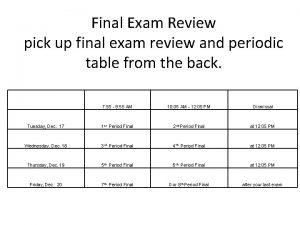 Final Exam Review pick up final exam review
