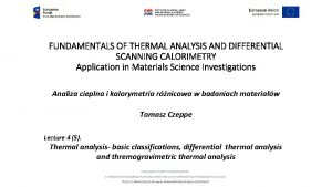 FUNDAMENTALS OF THERMAL ANALYSIS AND DIFFERENTIAL SCANNING CALORIMETRY