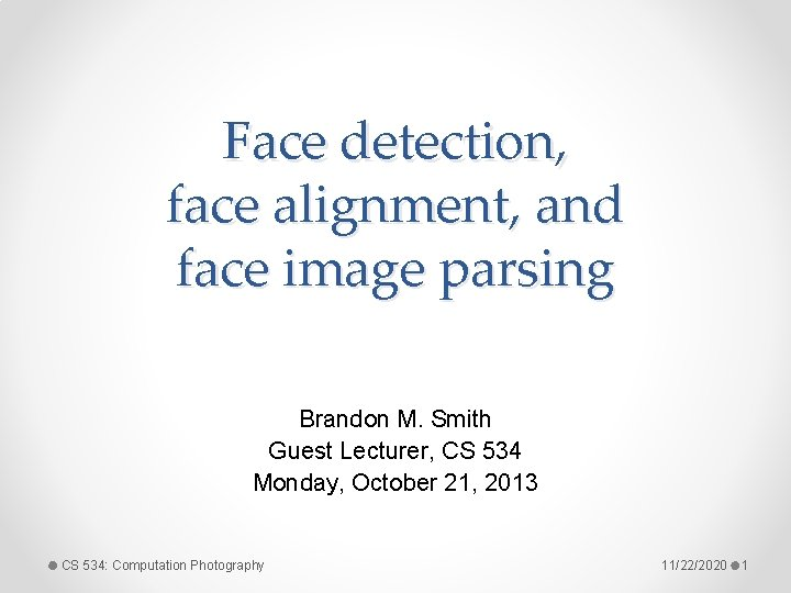 Face detection face alignment and face image parsing