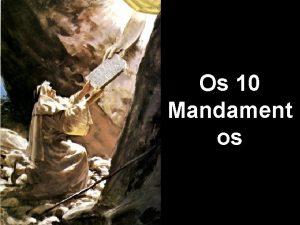 Os 10 Mandament os No ters deuses estrangeiros