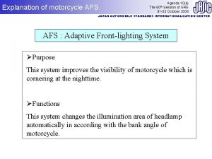Explanation of motorcycle AFS Agenda 10a The Session