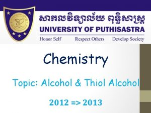 Chemistry Topic Alcohol Thiol Alcohol 2012 2013 Alcohol