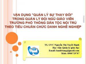 TS GVC Nguyn Th Tuyt Hnh Hc vin