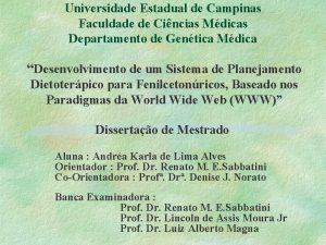 Universidade Estadual de Campinas Faculdade de Cincias Mdicas