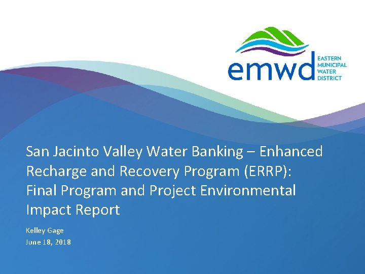 San Jacinto Valley Water Banking Enhanced Recharge and