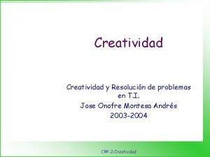 Creatividad y Resolucin de problemas en T I