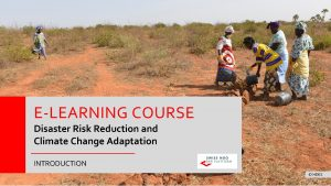 ELEARNING COURSE Disaster Risk Reduction and Climate Change