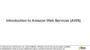 Introduction to Amazon Web Services AWS 2016 Amazon