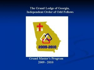 The Grand Lodge of Georgia Independent Order of