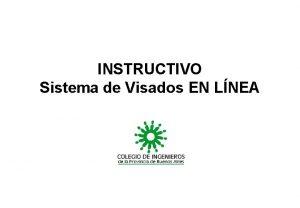 INSTRUCTIVO Sistema de Visados EN LNEA INGRESO AL