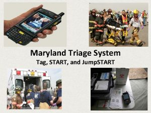 Maryland Triage System Tag START and Jump START