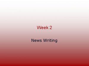 Week 2 News Writing Informal News Quiz International