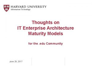 Thoughts on IT Enterprise Architecture Maturity Models for