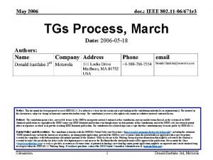 May 2006 doc IEEE 802 11 06671 r