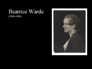Beatrice Warde 1900 1969 Early Years 1900 Born