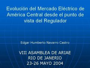 Evolucin del Mercado Elctrico de Amrica Central desde