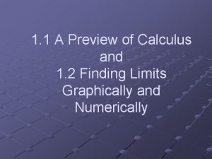 1 1 A Preview of Calculus and 1