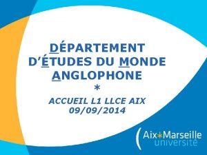 DPARTEMENT DTUDES DU MONDE ANGLOPHONE ACCUEIL L 1