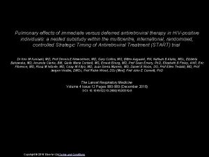 Pulmonary effects of immediate versus deferred antiretroviral therapy