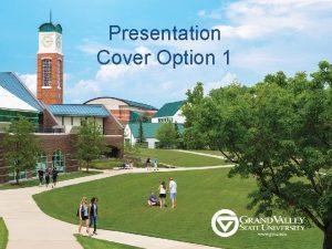 Presentation Cover Option 1 Presentation Cover Option 2