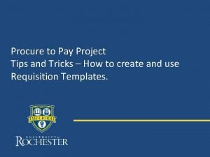 Procure to Pay Project Tips and Tricks How