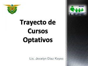 Lic Jocelyn Diaz Koyoc Lic Jocelyn Daz Koyoc