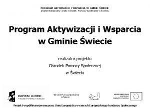 PROGRAM AKTYWIZACJI I WSPARCIA W GMINIE WIECIE projekt
