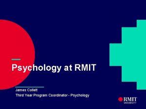 Psychology at RMIT James Collett Third Year Program