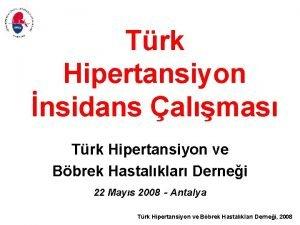 Trk Hipertansiyon nsidans almas Trk Hipertansiyon ve Bbrek
