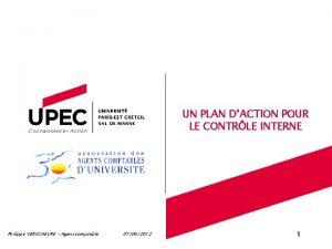UN PLAN DACTION POUR LE CONTRLE INTERNE Philippe