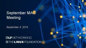September MAC Meeting September 4 2019 Antitrust Compliance