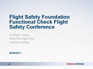 Flight Safety Foundation Functional Check Flight Safety Conference