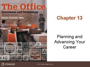 Chapter 13 Planning and Advancing Your Career Planning