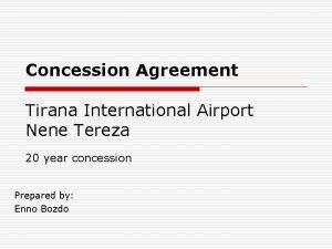 Concession Agreement Tirana International Airport Nene Tereza 20