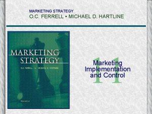 MARKETING STRATEGY O C FERRELL MICHAEL D HARTLINE