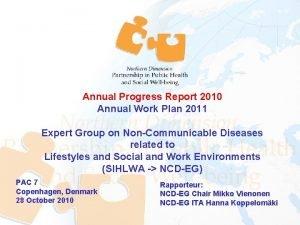 Annual Progress Report 2010 Annual Work Plan 2011