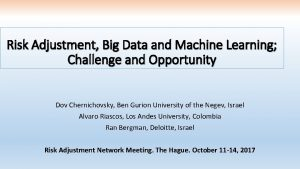 Risk Adjustment Big Data and Machine Learning Challenge