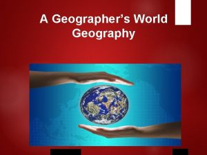 A Geographers World Geography Holt Mc Dougal STUDYING