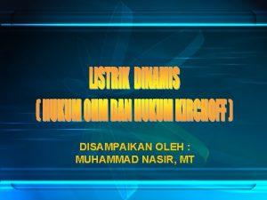 DISAMPAIKAN OLEH MUHAMMAD NASIR MT MATERI SOAL HITUNG