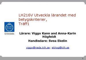 LH 216 V Utveckla lrandet med betygskriterier Trff