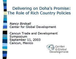 Delivering on Dohas Promise The Role of Rich